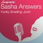 Artwork for Sasha Answers: Funky Smelling Junk!