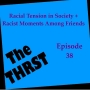 Artwork for Racial Tension In Society; Racist Moments Among Friends -- THRST038