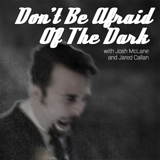 Artwork for Don't be Afraid of the Dark | Episode 158