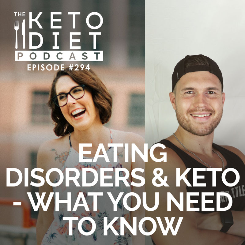 #294 Eating Disorders & Keto - What You Need to Know with Jonathan Shane