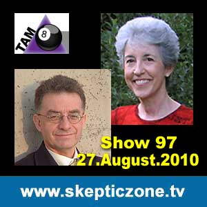 The Skeptic Zone #97 - 27.Aug.2010