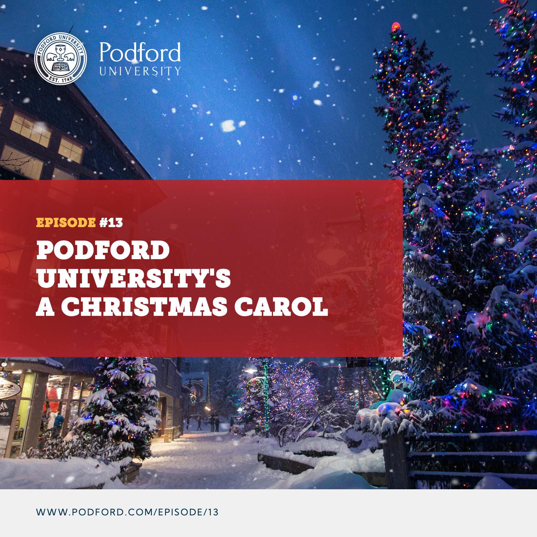 Podford University's A Christmas Carol