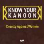 Artwork for Ep. 05: Cruelty Against Women