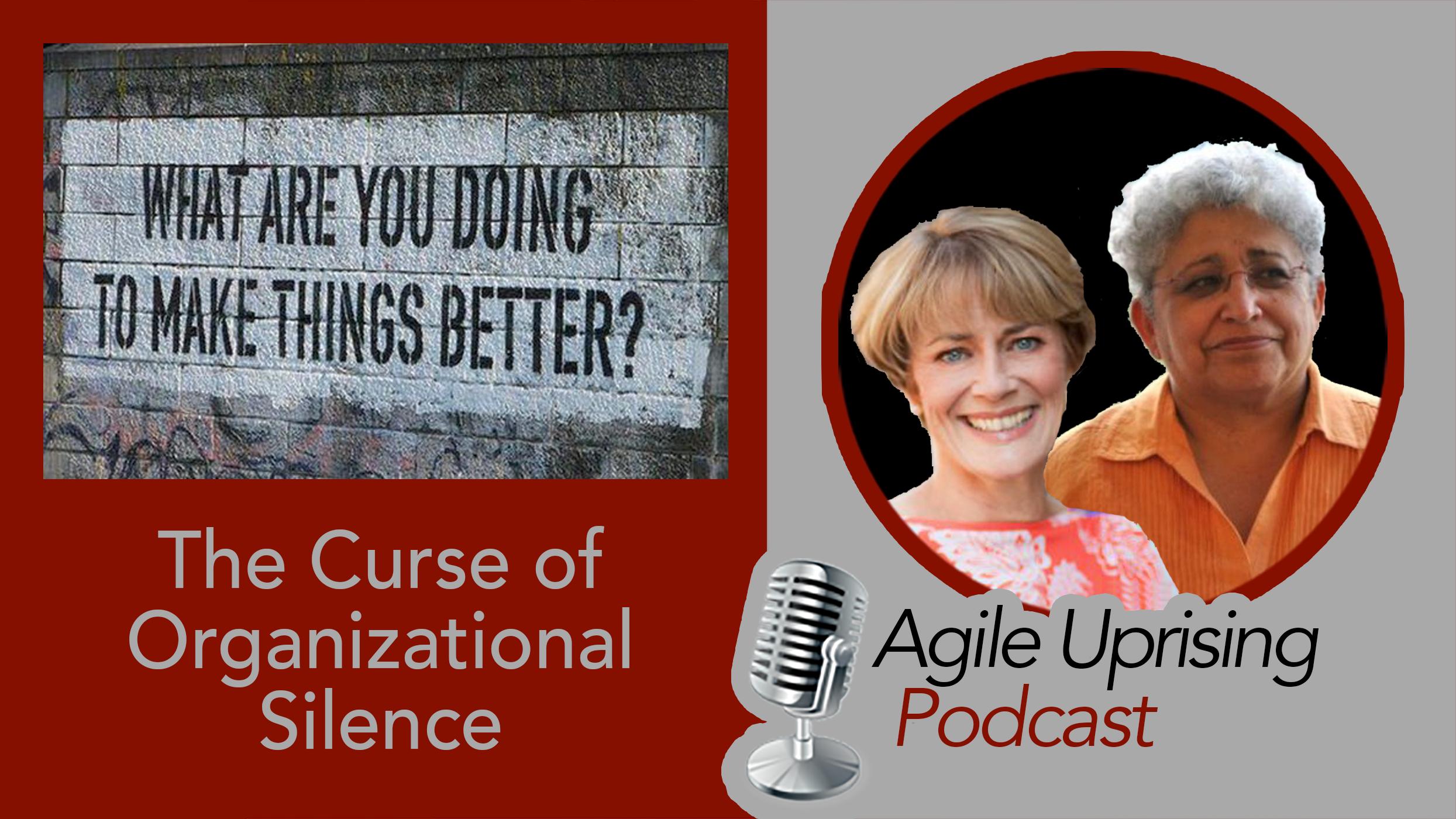 Curse of Organizational Silence