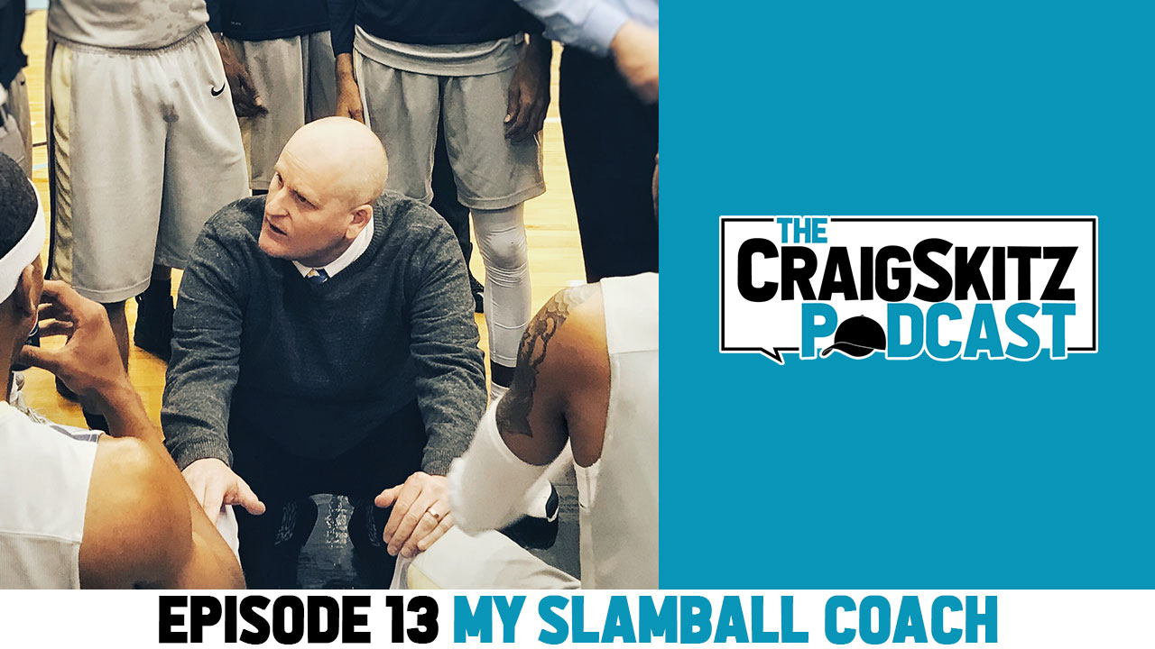 Episode 13 - My SlamBall Coach, Mark Berokoff
