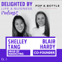 Artwork for Connecting With Your Core Audience Like A Lady-Boss, feat. POP & BOTTLE Co-Founder Blair Hardy & Head Of Marketing Shelley Tang
