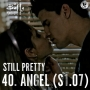 Artwork for Still Pretty #40. Angel (S1.07)