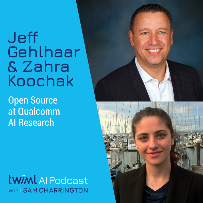 Open Source at Qualcomm AI Research with Jeff Gehlhaar and Zahra Koochak - #414