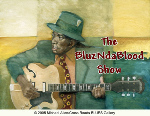 The BluzNdaBlood Show #235, Can't Beat These Blues!