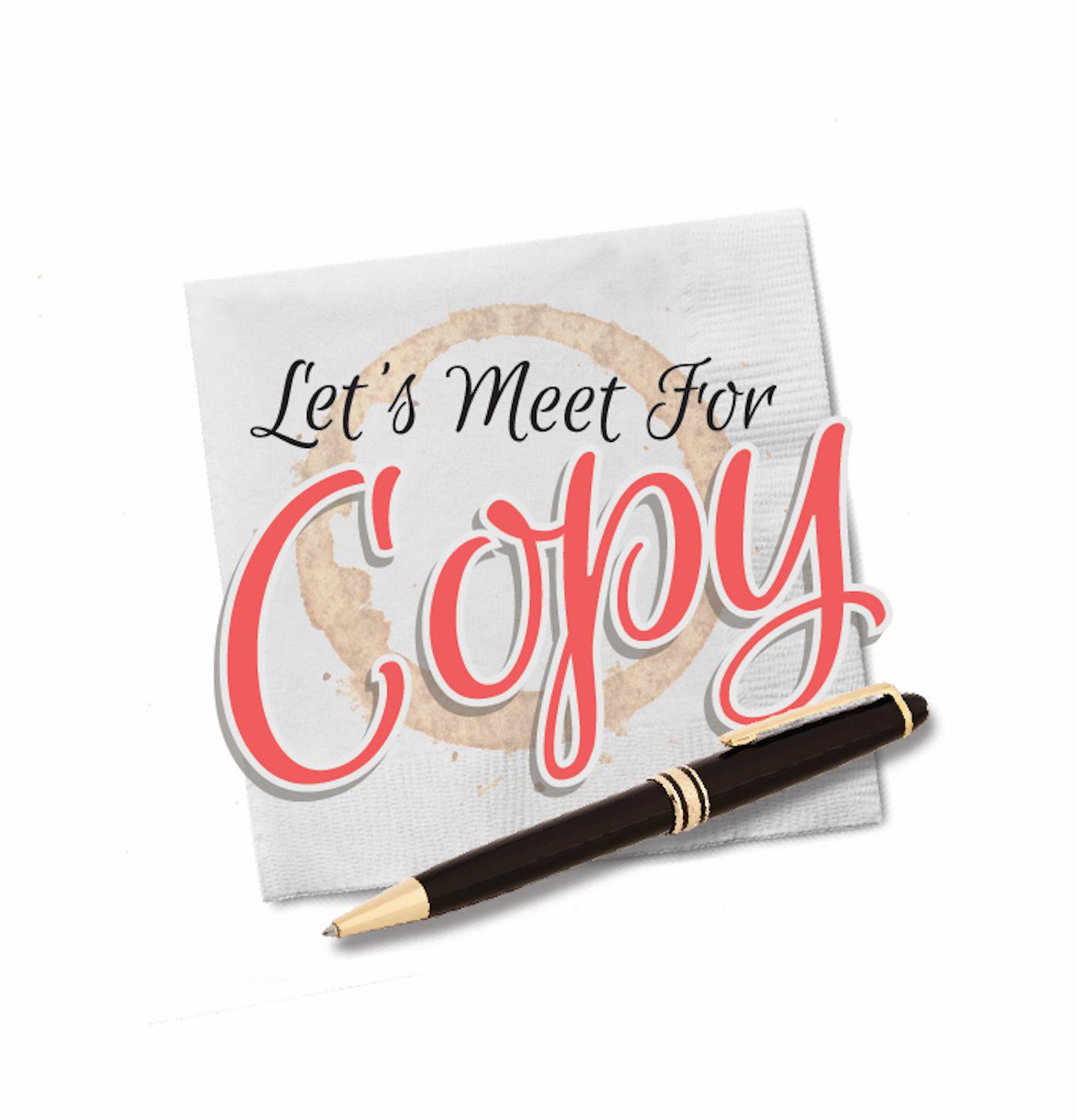 Let's Meet For Copy® show art