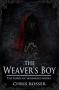 Artwork for Chris Rosser: The Weaver's Boy