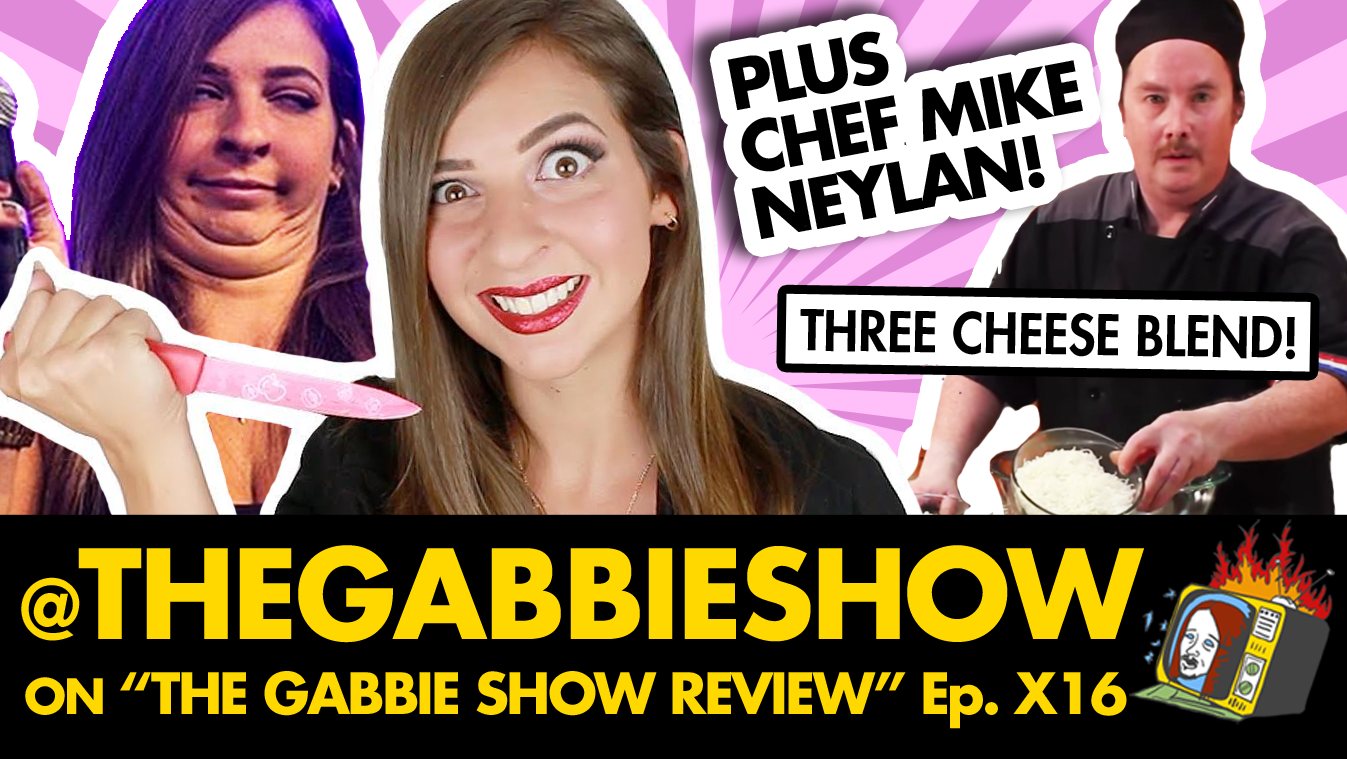 "@TheGabbieShow on ""The Gabbie Show Review"" w/ Chef Mike Neylan - Ep. X16 (REDDIT, EHOW, YOUTUBE, JOKE THIEF, STEALING)"