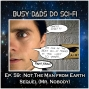 Artwork for EP. 59:  Not The Man From Earth Sequel (Mr. Nobody)