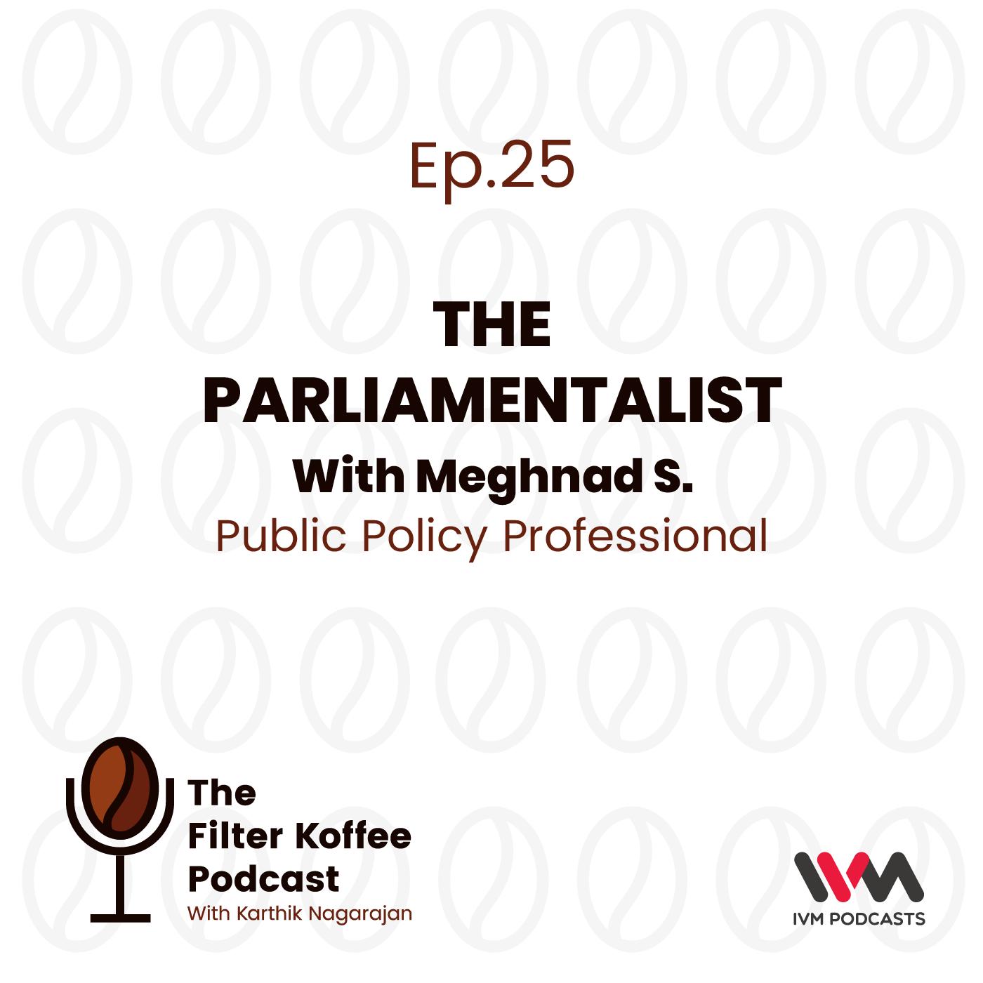 Ep. 25: The Parliamentalist