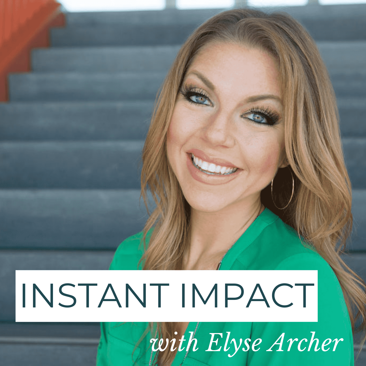 Instant Impact with Elyse Archer show art