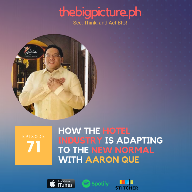 #71: How the Hotel Industry is Adapting to the New Normal With Aaron Que