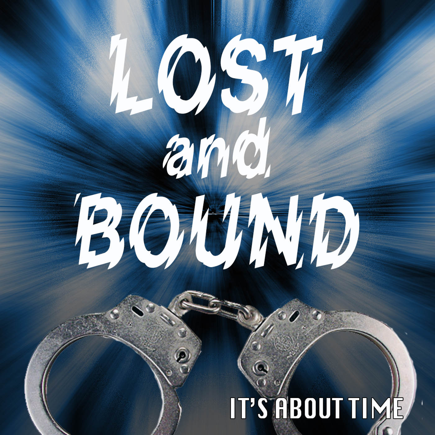 S02E01-Lost and Bound - The sci-fi comedy audio drama picks up where season 1 left off