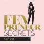 Artwork for Secret File #014: Why I Started Fempreneur Secrets