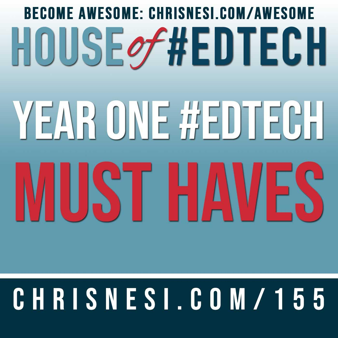 Year One #EdTech Must Haves - HoET155