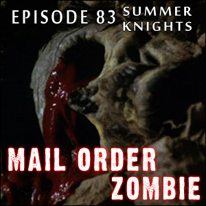Mail Order Zombie: Episode 083