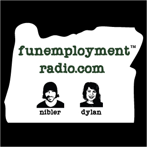 Funemployment Radio Episode 25