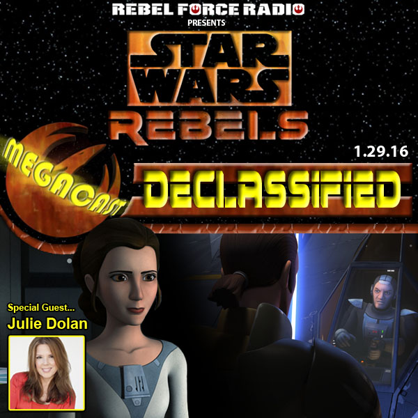 Star Wars Rebels: Declassified MegaCast