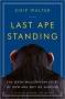 Artwork for Podcast 173 - Chip Walter (Last Ape Standing)