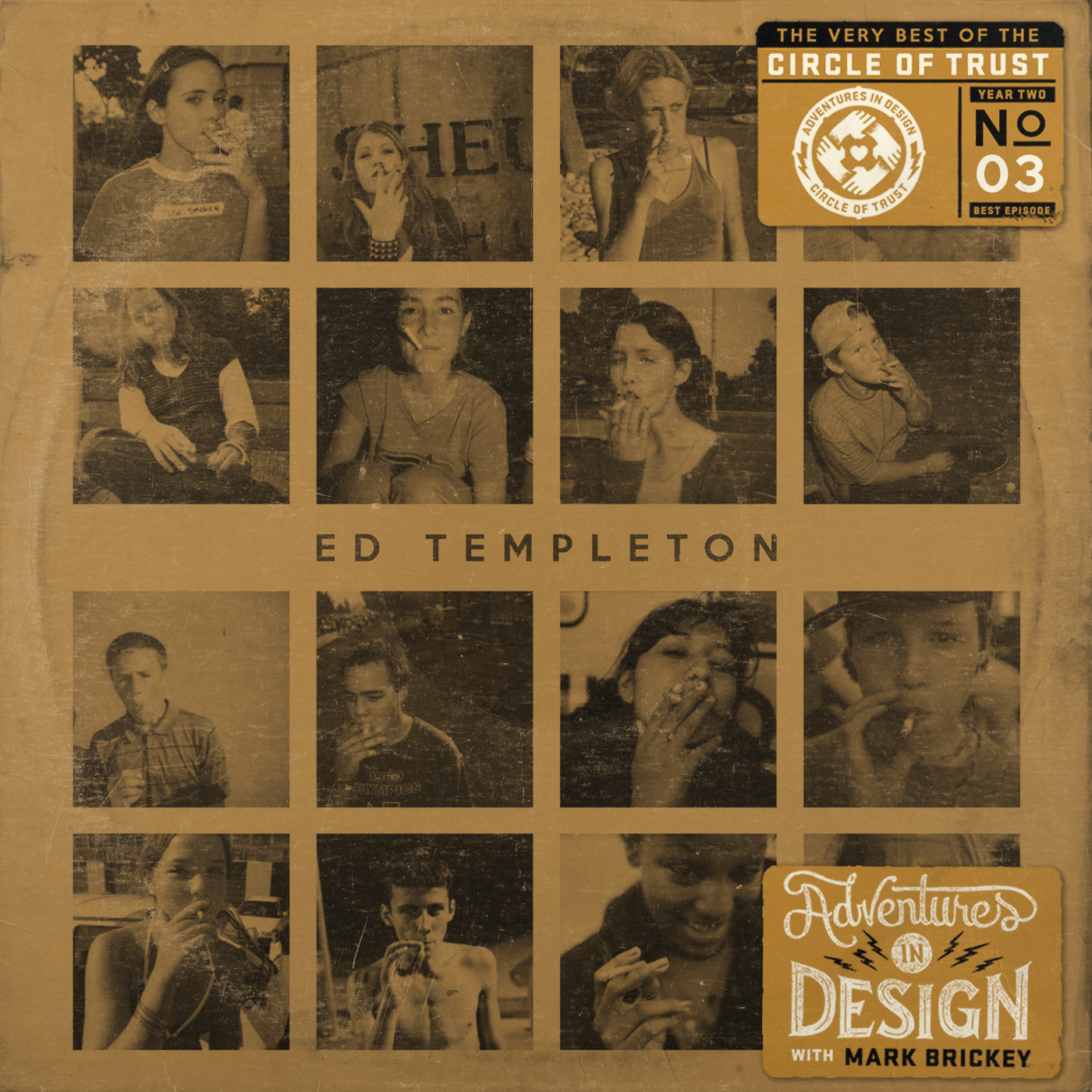 The Best Of The Circle Of Trust Year Two: 390 - Ed Templeton