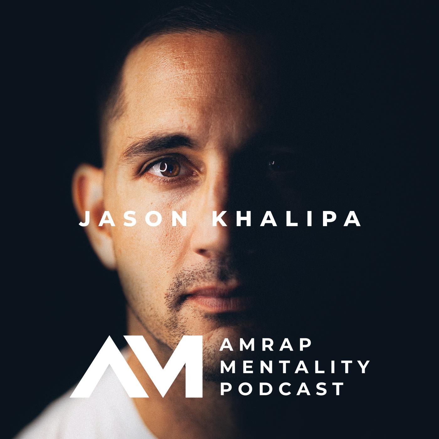 Best Episodes of AMRAP Mentality with Jason Khalipa