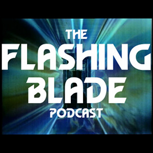 Doctor Who - The Flashing Blade Podcast 1-198 show art
