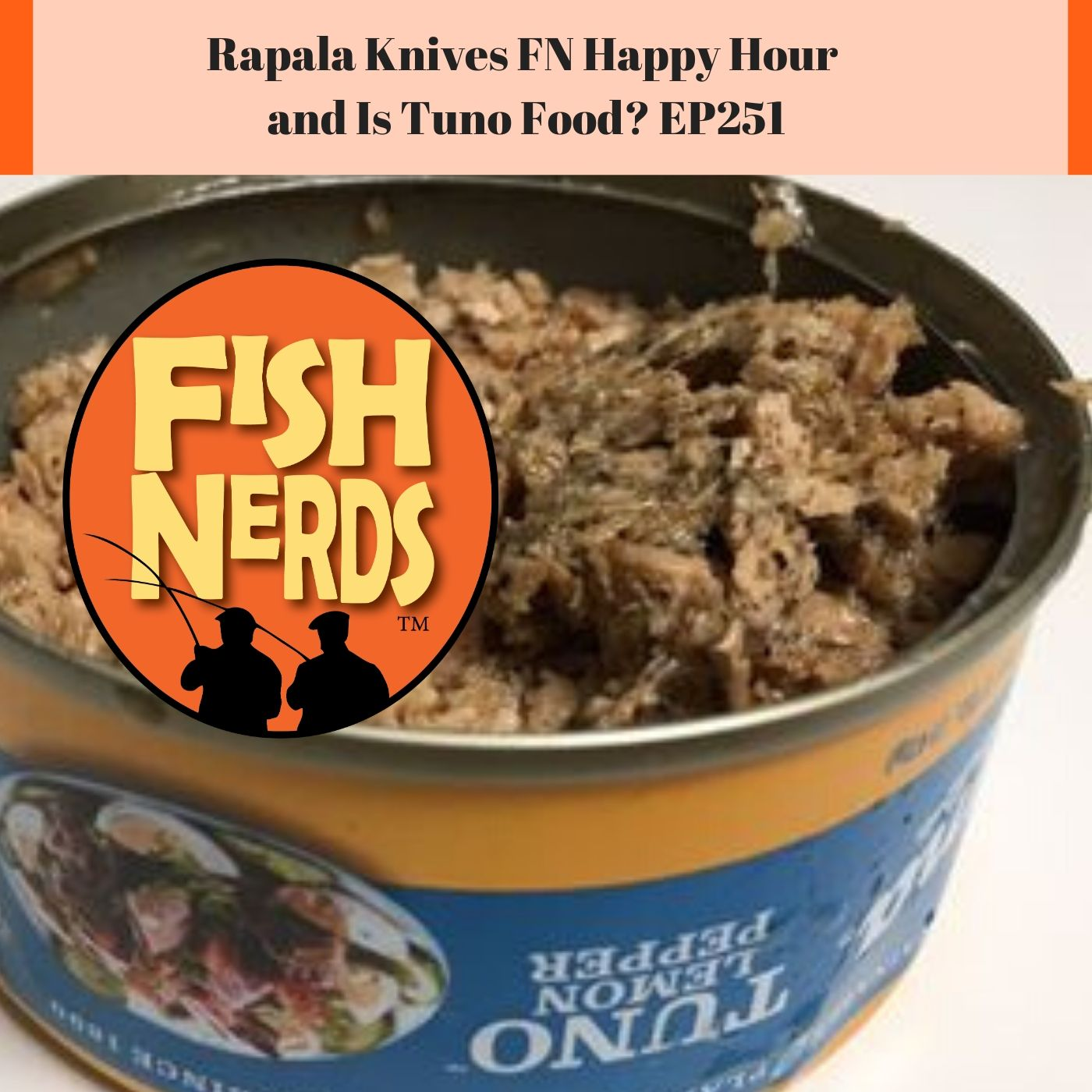 Artwork for Rapala Knives FN Happy Hour and Is Tuno Food?