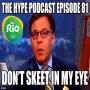 Artwork for The Hype Podcast Episode 81: Don't skeet in my eye