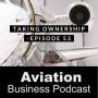 Artwork for Episode 53: Taking Ownership
