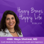 Artwork for Ep 66- Earth Medicine for Improved Health and Happiness   Dr. Maya Shetreat