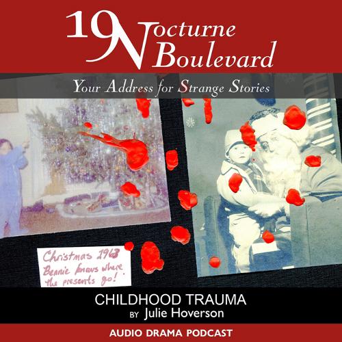 19 Nocturne Boulevard - Childhood Trauma