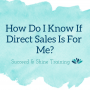 Artwork for How Do I Know If Direct Sales Is For Me?
