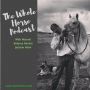 Artwork for Whole Horse | Natural Balance Equine Dentistry explained with Jackson Holm