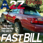 """Artwork for Ep068: Fast Bill - """"They dont make 'em like they used to"""""""