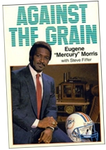 Mercury Morris From the Unbeaten 1972 Miami Dolphins Talks Football