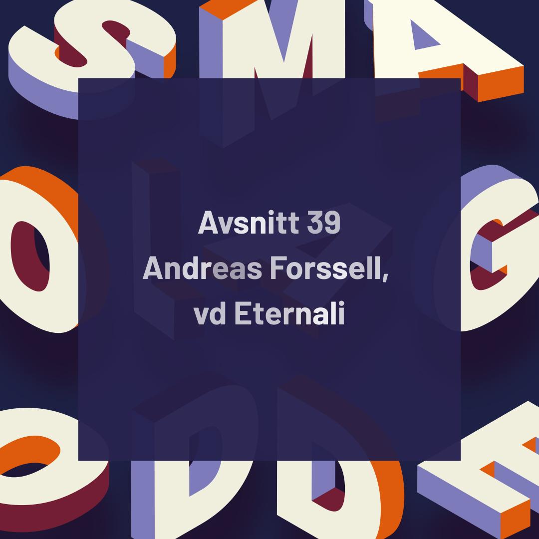 39. Eternali – Pre–IPO banar väg för internationell storaffär