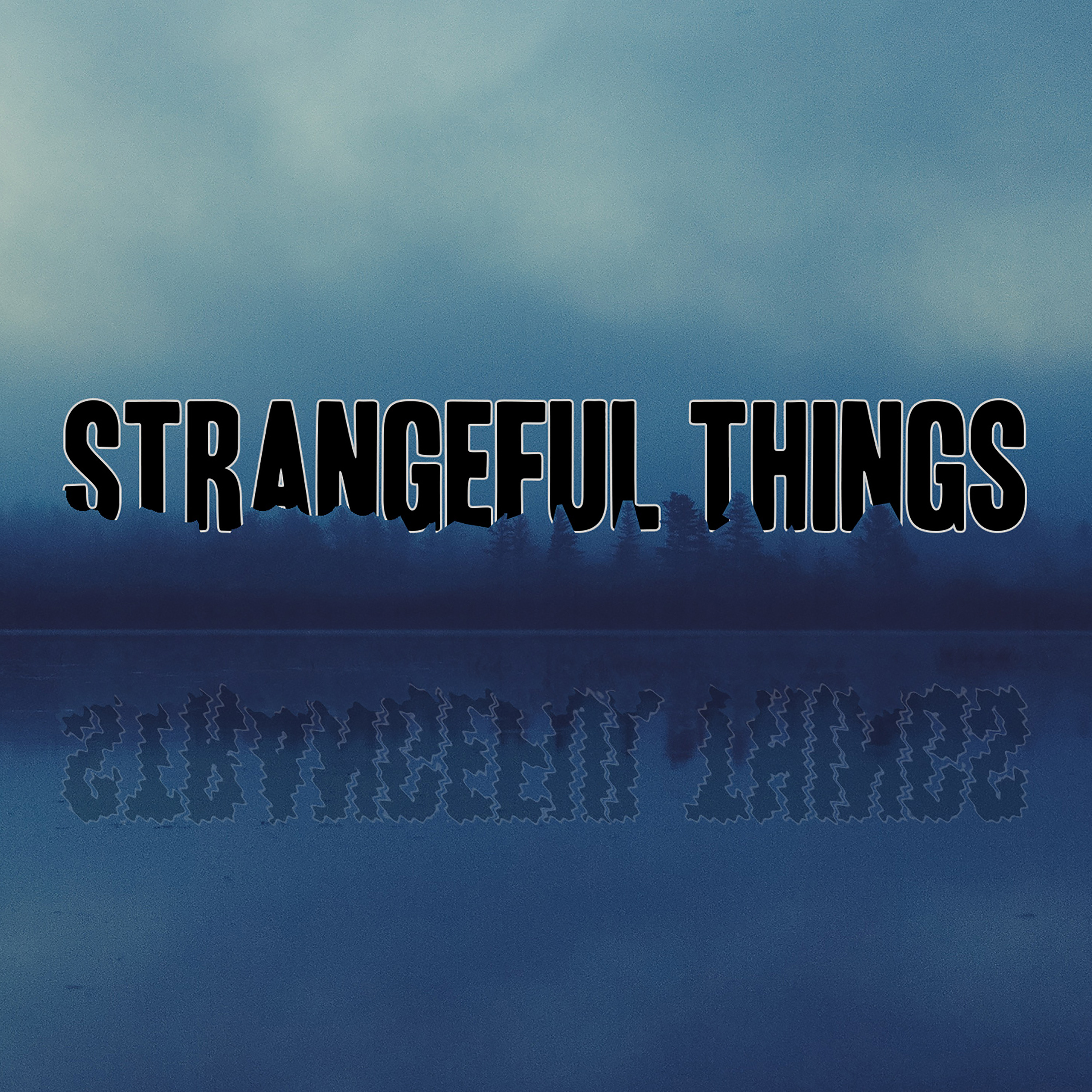 Strangeful Things show art