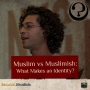 Artwork for EP42: Muslim vs Muslimish: What Makes an Identity?