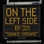 Artwork for OTLS #321 Snake-Speare
