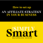 Artwork for How to set up an affiliate strategy in your business