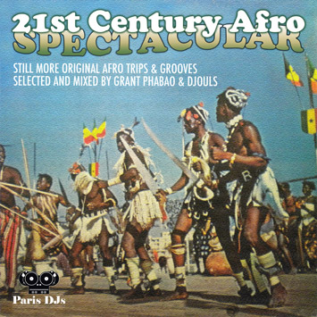 Grant Phabao and Djouls - 21st Century Afro Spectacular Vol.3