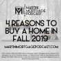 Artwork for 4 Reasons to Buy a Home in Fall of 2019