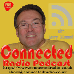 CONNECTED RADIO PODCAST Show #3