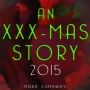 Artwork for XXX-mas Story 2015 by Rose Caraway