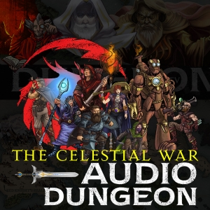 Audio Dungeon - The Celestial War