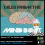 Artwork for #167 Tales From The Mind Boat -The Golden Light